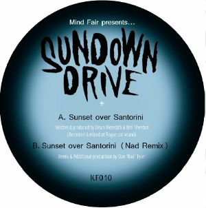 MINDFAIR PRESENTS SUNDOWN DRIVE - Sunset Over Santorini