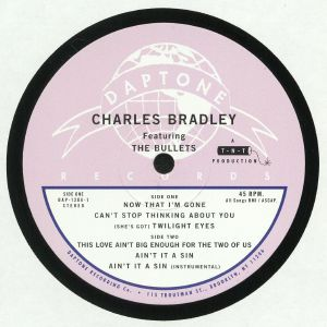 BRADLEY, Charles feat THE BULLETS - Now That I'm Gone
