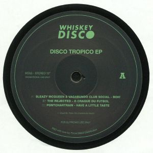 SLEAZY MCQUEEN/VAGABUNDO CLUB SOCIAL/THE REJECTED/PONTCHARTRAIN - Disco Tropico EP