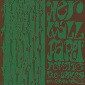 APPLES IN STEREO, The - Her Wallpaper Reverie (remastered)