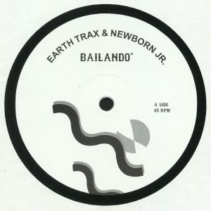 EARTH TRAX/NEWBORN JR - Bailando
