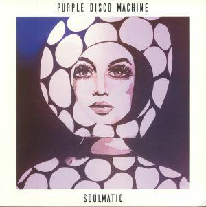 PURPLE DISCO MACHINE - Soulmatic
