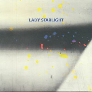 LADY STARLIGHT - Which One Of Us Is Me?