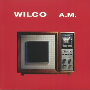 WILCO - AM: Deluxe Edition (reissue)