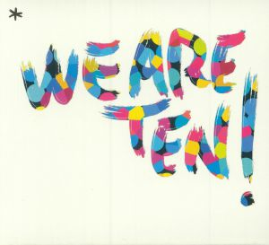VARIOUS - We Are Ten! The Birthday Presents