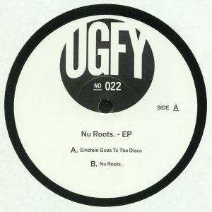 UGFY - Nu Roots EP