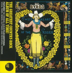 BYRDS, The - Sweetheart Of The Rodeo (reissue)
