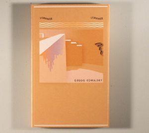 KOWALSKY, Gregg - L'Orange L'Orange
