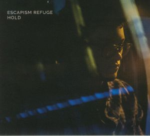 ESCAPISM REFUGE - Hold