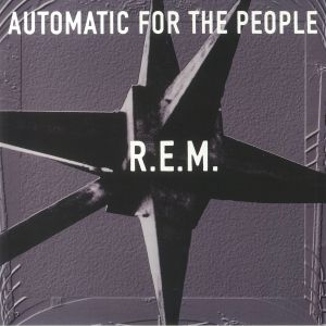 REM - Automatic For The People: 25th Anniversary Edition