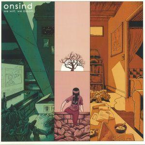 ONSIND - We Wilt We Bloom