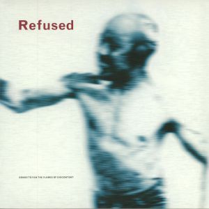 REFUSED - Songs To Fan The Flames Of Discontent (reissue)
