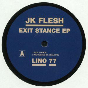 JK FLESH - Exit Stance EP