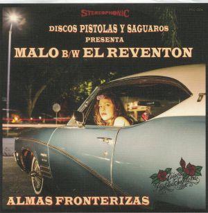 ALMAS FRONTERIZAS - El Reventon/Malo