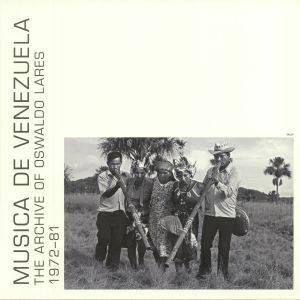LARES, Oswaldo - Musica De Venezuela 1972-81: The Archive Of Oswaldo Lares