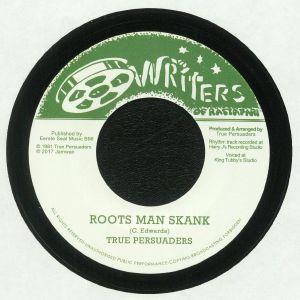 TRUE PERSUADERS - Roots Man Skank