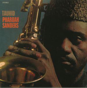 SANDERS, Pharoah - Tauhid