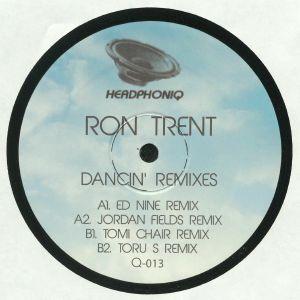 TRENT, Ron - Dancin' Remixes (reissue)