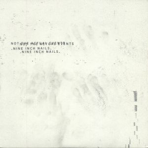 NINE INCH NAILS - Not The Actual Events (reissue)