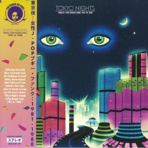 VARIOUS - Tokyo Nights: Female J Pop Boogie Funk 1981 To 1988