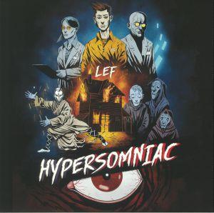 LEF - Hypersomniac