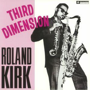 KIRK, Roland - Third Dimension (reissue)