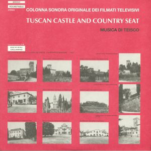 TEISCO - Tuscan Castle & Country Seat (Soundtrack)