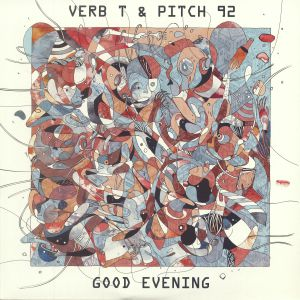 VERB T/PITCH 92 - Good Evening