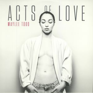 TODD, Maylee - Acts Of Love