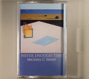 SHARP, Michael C - Never Enough Time