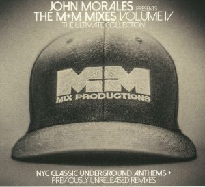 MORALES, John/VARIOUS - The M&M Mixes Volume 4: The Ultimate Collection