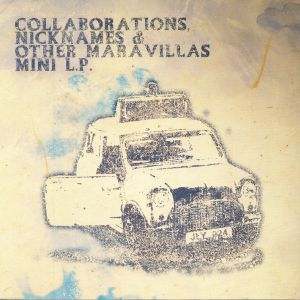 BAD BOYS/CRUISE ON THE VALKAN/VITO KALIMARI - Collaborations Nicknames & Other Maravillas Mini LP