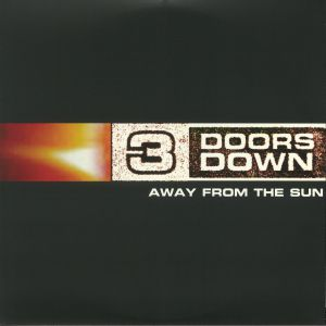 3 DOORS DOWN - Away From The Sun (reissue)