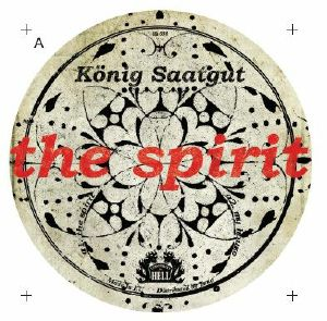 KOENIG SAATGUT - The Spirit EP