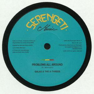 GALAS & THE A THREES/SERENGETI ALL STARS - Problems All Round