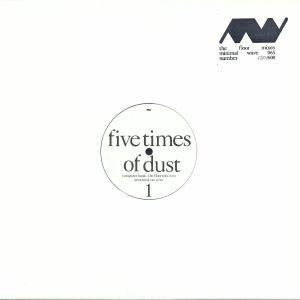 FIVE TIMES OF DUST/UNOVIDUAL/TARA CROSS - The Floor Mixes