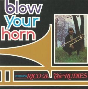 RICO & THE RUDIES - Blow Your Horn (reissue)