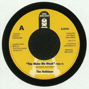 HOLIDAYS, The/THE FABULOUS HOLIDAYS - You Make Me Weak