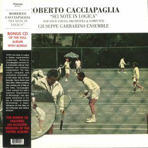 CACCIAPAGLIA, Roberto - Sei Note In Logica (reissue)