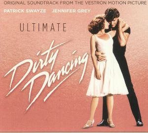VARIOUS - Ultimate Dirty Dancing (Soundtrack)