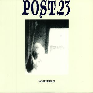 POST 23 - Whispers