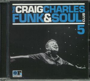 CHARLES, Craig/VARIOUS - The Craig Charles Funk & Soul Club 5
