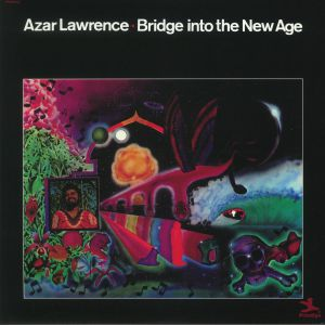 LAWRENCE, Azar - Bridge Into The New Age