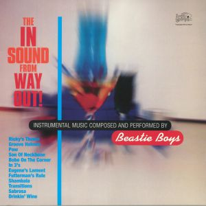 BEASTIE BOYS - The In Sound From Way Out! (reissue)