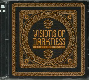 VARIOUS - Visions Of Darkness In Iranian Contemporary Music
