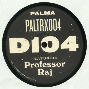 D104 feat PROFESSOR RAJ - PALTRX 004
