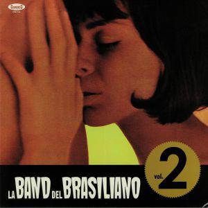 LA BAND DEL BRASILIANO - La Band Del Brasiliano Vol 2