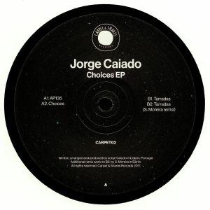 CAIADO, Jorge - Choices EP