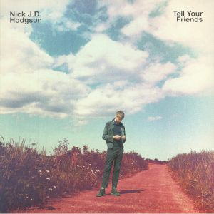 HODGSON, Nick J D - Tell Your Friends