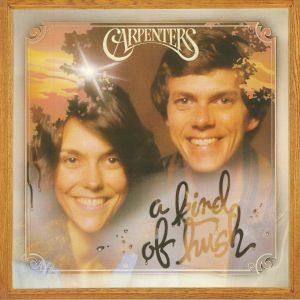CARPENTERS - A Kind Of Hush (reissue)